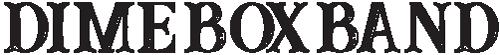 Dime Box Band Logo